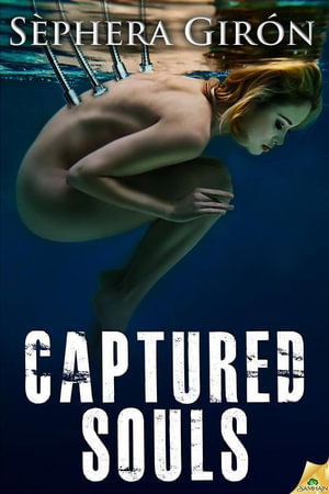 Captured Souls - Sephera Giron