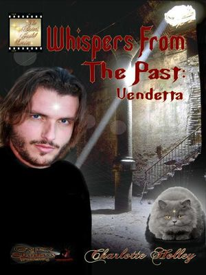 Whispers From the Past : Vendetta - Charlotte Holley