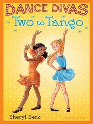 Dance Divas : Two to Tango - Sheryl Berk