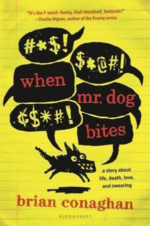 When Mr. Dog Bites - Brian Conaghan