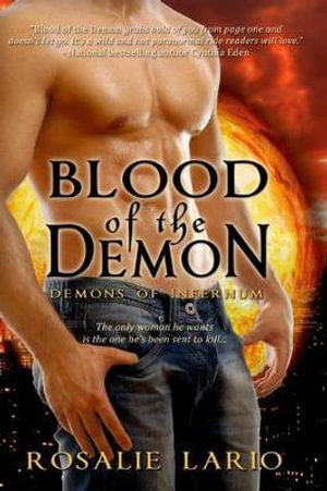 Blood of the Demon : Demons of Infernum - Rosalie Lario