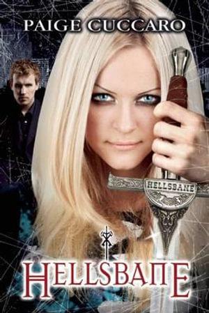 Hellsbane : Hellsbane Book, A - Paige Cuccaro