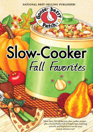 Slow-Cooker Fall Favorites - Gooseberry Patch