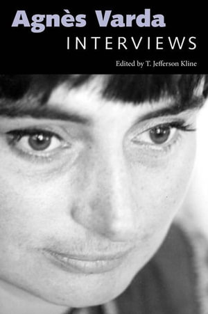 Agnes Varda : Interviews - T. Jefferson Kline