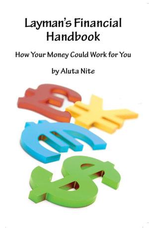 Layman's Financial Handbook - Aluta Nite