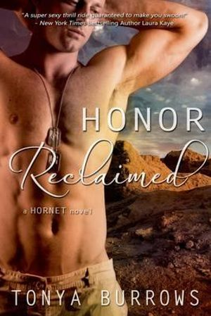Honor Reclaimed - Tonya Burrows