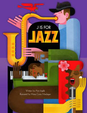 J is for Jazz - Ann Ingalls