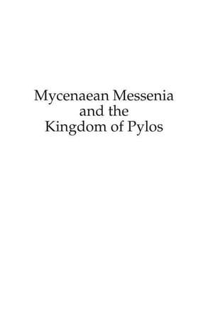 Mycenaean Messenia and the Kingdom of Pylos - Richard Hope Simpson