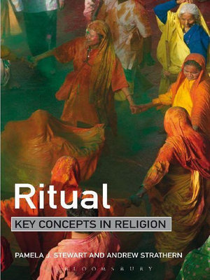 Ritual : Key Concepts in Religion - Pamela Stewart
