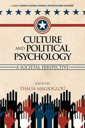 Culture and Political Psychology : A Societal Perspective - Thalia Magioglou