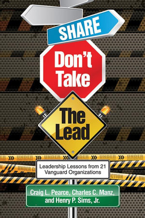 Share, Don't Take the Lead - Craig L. Pearce