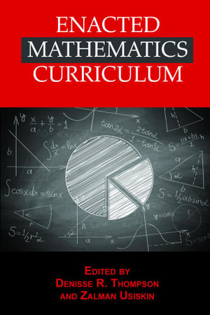 Enacted Mathematics Curriculum : A Conceptual Framework and Research Needs - Denisse R. Thompson