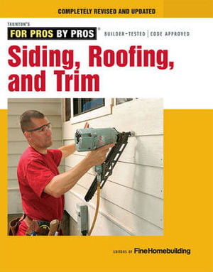 Siding, roofing, and trim : Completely revised and updated -