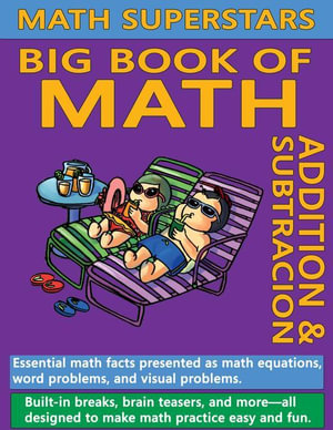Math Superstars Big Book of Math - William Robert Stanek