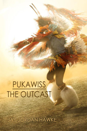 Pukawiss The Outcast - Jay Jordan Hawke