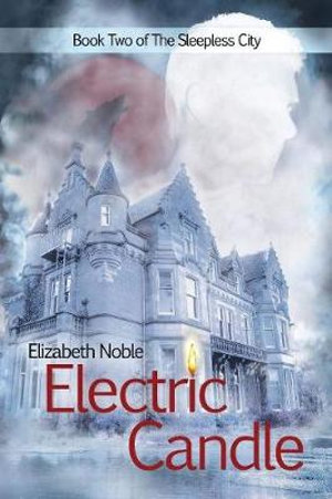 Electric Candle - Elizabeth Noble