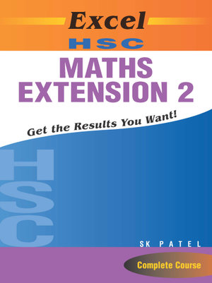 Excel Hsc Maths Extension 2 - S.K. Patel