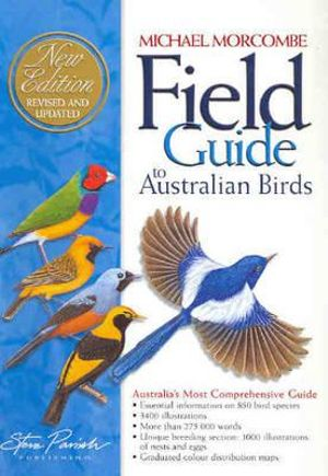 Field Guide to Australian Birds - Michael Morecombe