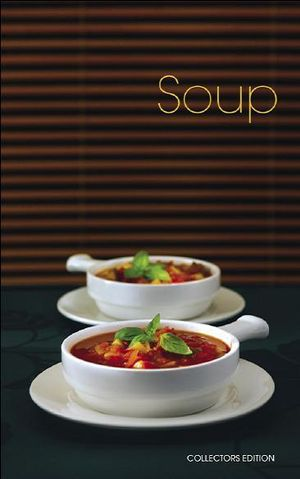 Soup : The Collector's Edition - New Holland Publishers