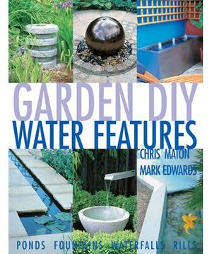 Booktopia Garden Diy Water Features Step By Step Ser