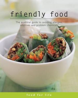 Food for Life : Friendly Food  : Food for Life Series - R. H. Loblay