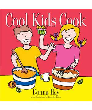 Cool Kids Cook - Donna Hay