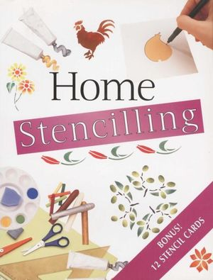 Home Stencilling : Bonus! 12 Stencil Cards Inside - Bay Books