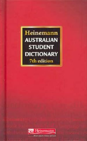 Heinemann Australian Student Dictionary (7e) - Pearson Education Australia