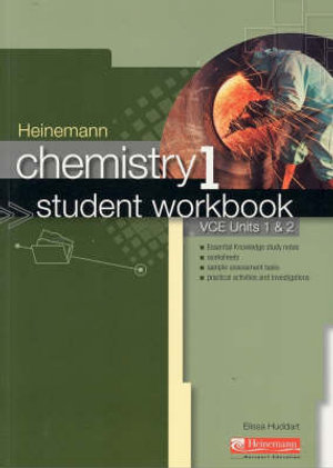 Heinemann Chemistry 1 : Student Workbook (4th Edition) - Pearson Education Australia