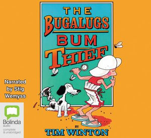 The Bugalugs Bum Thief - Tim Winton