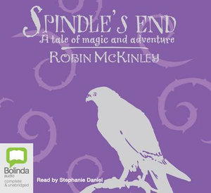 Spindle's End - Robin McKinley