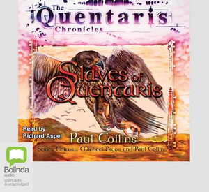 Slaves of Quentaris - Paul Collins