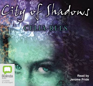 City of Shadows - Celia Rees