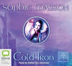 Cold Iron : Malkin - Sophie Masson
