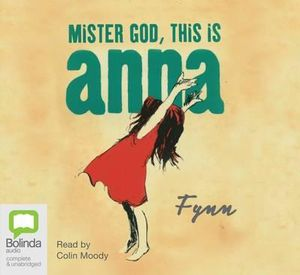 Mister God, This is Anna - Fynn