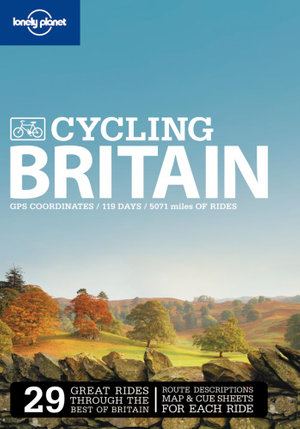 Cycling in Britain  : Lonely Planet Travel Guide : 2nd Edition - Lonely Planet