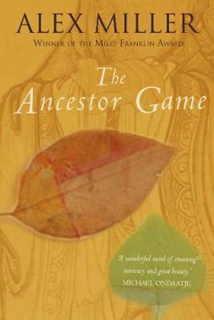 The Ancestor Game - Alex Miller