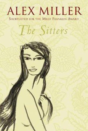 The Sitters - Alex Miller