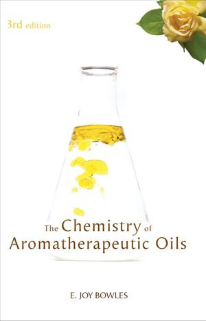 Chemistry of Aromatherapeutic Oils - E Joy Bowles