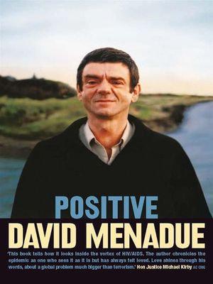 Positive : Living with HIV/AIDS - David Menadue