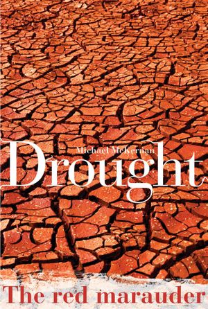 Drought : The Red Marauder - Michael McKernan