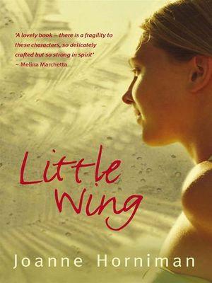 Little Wing - Joanne Horniman