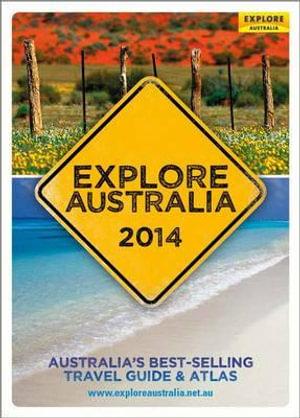 Explore Australia 2014 : Explore Australia   - Explore Australia