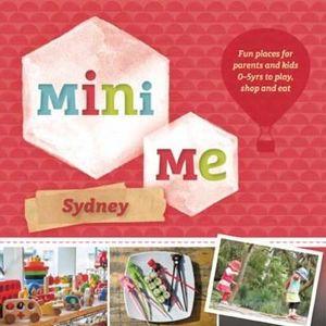 Mini Me Sydney - Explore Australia