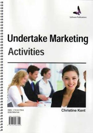 UNDERTAKE MARKETING ACTIVITIES