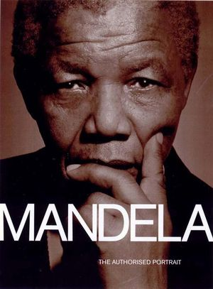 Mandela : The Authorised Portrait - The Five Mile Press