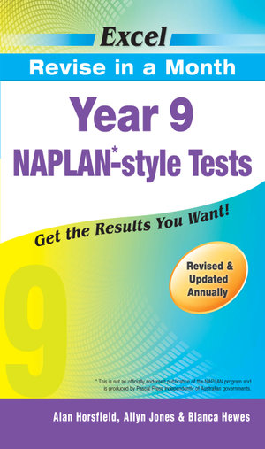 Naplan-style Tests - Year 9 : Excel Revise in a Month   - Alan Horsfield