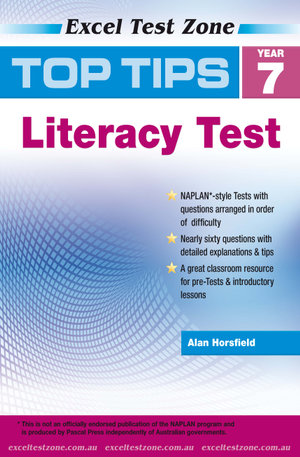 Top Tips NAPLAN-style Literacy Test : Year 7 : Excel Test Zone   - Alan Horsfield