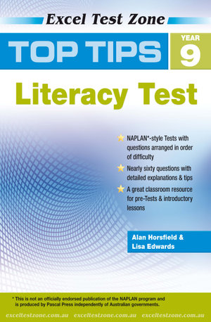 Top Tips NAPLAN-style Literacy Test : Year 9 : Excel Test Zone   - Alan Horsfield