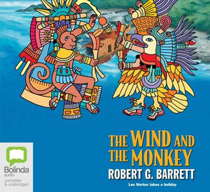 The Wind and the Monkey - Robert G. Barrett